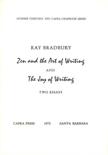 Thesis For A Persuasive Essay Zen And The Art Of Writing And The Joy Of Writng Two Essays Bradbury Ray Essays About High School also Examples Of Persuasive Essays For High School Zen And The Art Of Writing And The Joy Of Writng Two Essays  Ray  Examples Of An Essay Paper