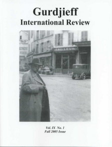 THE MATERIAL QUESTION: GIR VOL IX, #1, FALL 2005.; Gurdjieff International Review