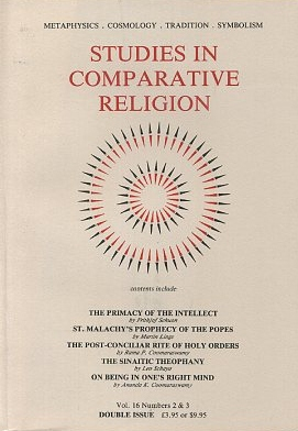 STUDIES IN COMPARATIVE RELIGION, VOL 16, NUMBERS 3 & 4. Peter Hobson, Ralph Smith, Olive Clive-Ross.
