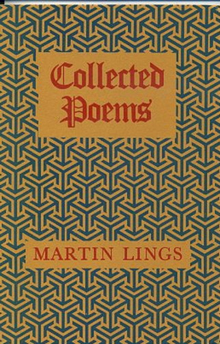 COLLECTED POEMS. Martin Lings.