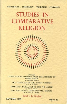 STUDIES IN COMPARATIVE RELIGION, VOL 11, NUMBER 4. F. Clive-Ross.