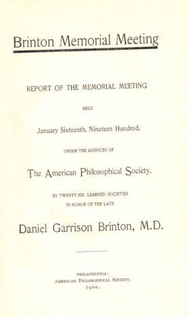 BRINTON MEMORIAL MEETING. Daniel G. Brinton.