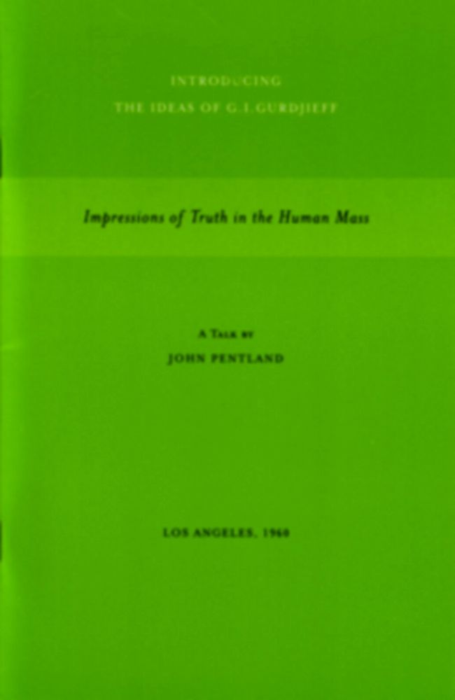 IMPRESSIONS OF TRUTH IN THE HUMAN MASS. John Pentland.