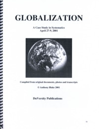 GLOBALIZATION: A CASE STUDY IN SYSTEMATICS. Anthony Blake.