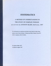 SYSTEMATICS.; A Method of Understanding in The Study of Complex Wholes. Anthony Blake.