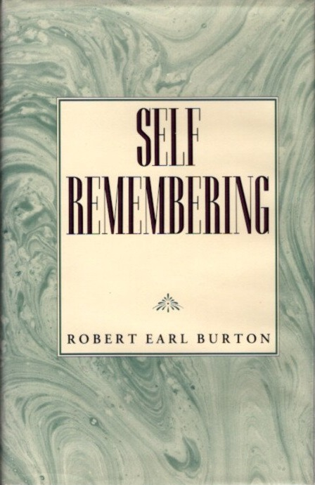 SELF REMEMBERING. Robert Burton.
