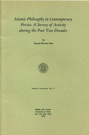 ISLAMIC PHILOSOPHY IN CONTEMPORARY PERSIA.; A Survey of Activity during the Past Two Decades. Seyyed Hossein Nasr.