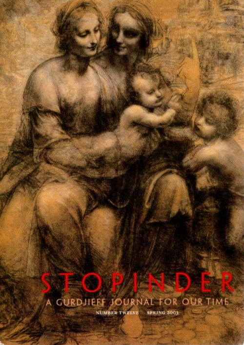 STOPINDER, NO 12, SPRING 2003:; A Gurdjieff Journal for Our Time. David Kherdian.