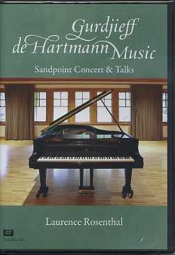 GURDJIEFF DEHARTMANN MUSIC: SANDPOINT CONCERT AND TALKS. Laurence Rosenthal.