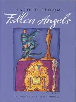 FALLEN ANGELS. Harold Bloom.
