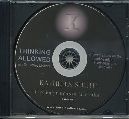 PSYCHODYNAMICS OF LIBERATION. Kathleen Speeth, Jeffrey Mishlove.