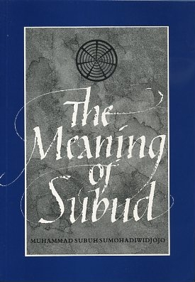 THE MEANING OF SUBUD.: Four Talks given in London, August 1959. Muhammad Subuh.