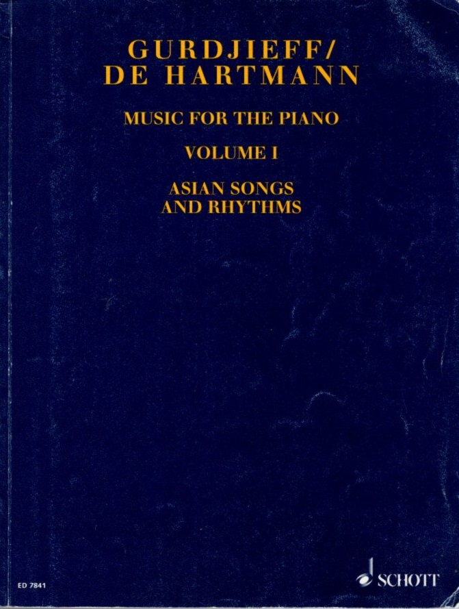 VOLUME I; ASIAN SONGS AND RHYTHMS; SHEET MUSIC. Gurdjieff/De Hartmann.