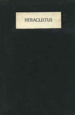 THE FRAGMENTS OF HERACLEITUS. Heracleitus.