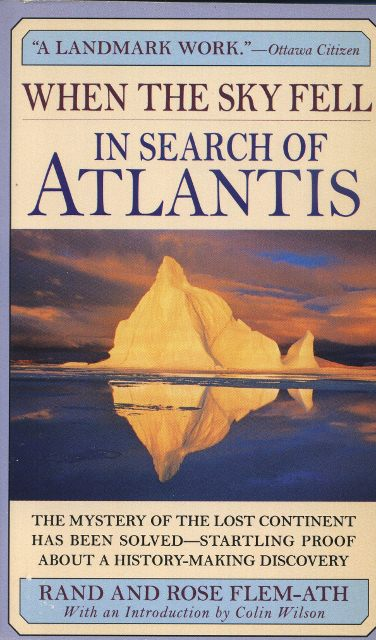 WHEN THE SKY FELL; In Search of Atlantis. Rand and Rose Flem-Ath.