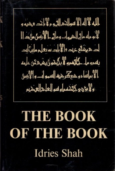 THE BOOK OF THE BOOK. Idries Shah.