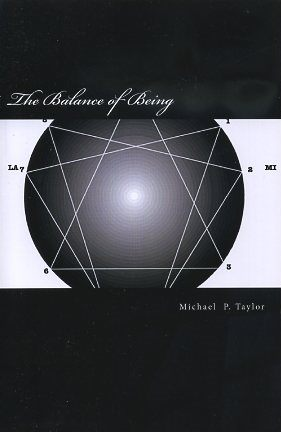 THE BALANCE OF BEING. Michael P. Taylor.