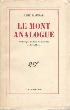 LE MONT ANALOGUE. Rene Daumal.