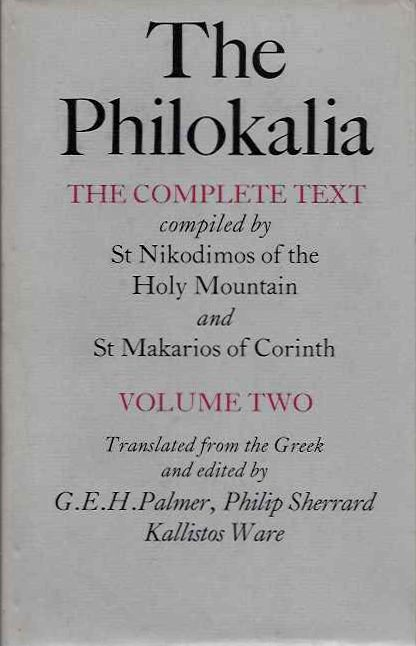 THE PHILOKALIA: THE COMPLETE TEXT, VOLUME 2. Philokalia.