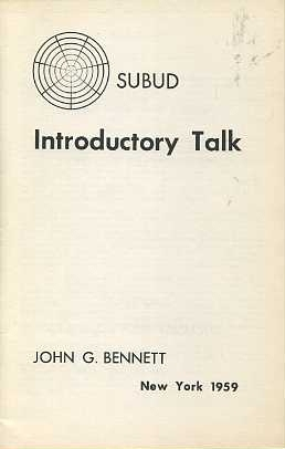 SUBUD INTRODUCTORY TALK. J. G. Bennett.