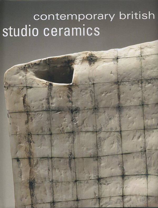 CONTEMPORARY BRITISH STUDIO CERAMICS. Annie Carlano.