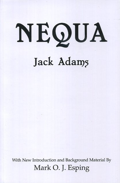 NEQUA OR THE PROBLEM OF THE AGES. Jack Adams.