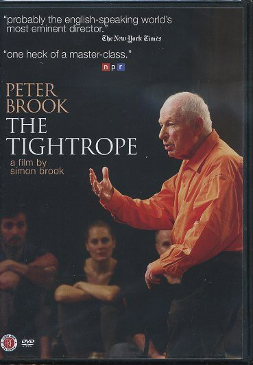 THE TIGHTROPE. Peter Brook, Simon Brook.