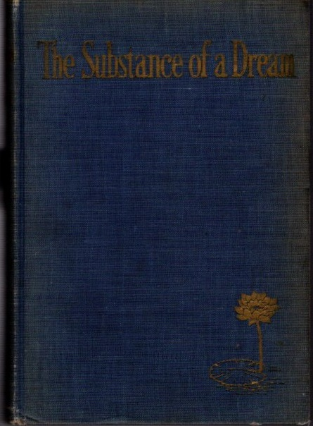THE SUBSTANCE OF A DREAM. F. W. Bain, trans.