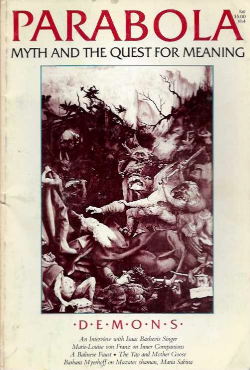 DEMONS: PARABOLA, VOL. VI, NO. 4, OCTOBER, 1981. Marie-Louise van Franx, Stephen Lansing, Maria Dermout, Chinua Achebe, Isaac Bashevis Singer, C G. Jung, D M. Dooling.