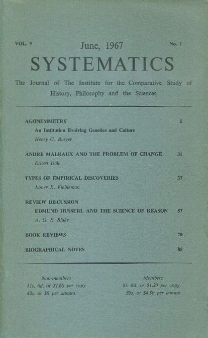 SYSTEMATICS: VOL. 5, NO. 1; JUNE 1967; The Journal of the Institute for the Comparative Study of History, Philosophy and the Sciences. J. G. Bennett.