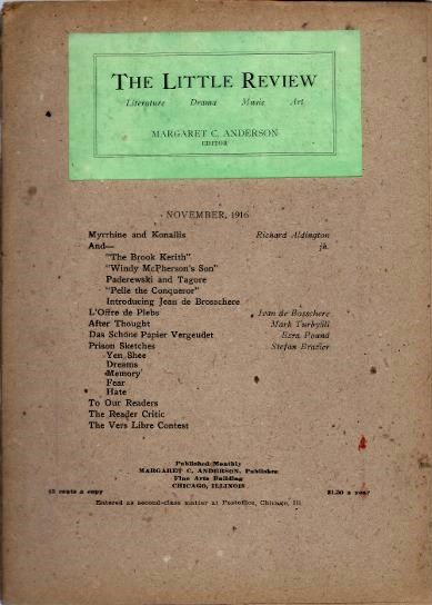 THE LITTLE REVIEW: VOL. III, NO. 7, MAY, 1916. Margaret C. Anderson, Ezra Pound.
