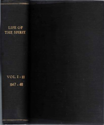 LIFE OF THE SPIRIT: VOL. I & II, NO. 9 TO 24; A Blackfriars Review. The English Dominicans.