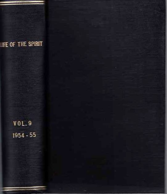 LIFE OF THE SPIRIT: VOL. IX, NUMBERS 97 TO 108; A Blackfriars Review. The English Dominicans.