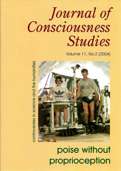 JOURNAL OF CONSCIOUSNESS STUDIES, VOLUME 11, NO. 2; Poise without Proprioception. Joseph A. Goguen.
