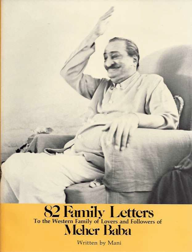 82 FAMILY LETTERS: To the Western Family of Lovers and Followers of Meher baba. Mani, Manija Sheriar Irani.