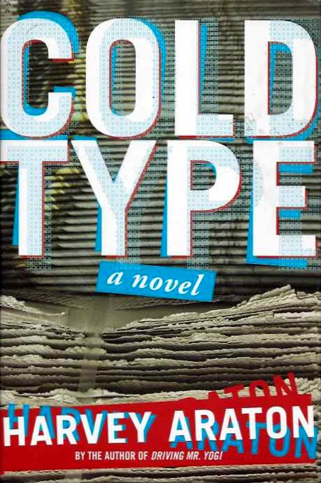 COLD TYPE. Harvey Araton.