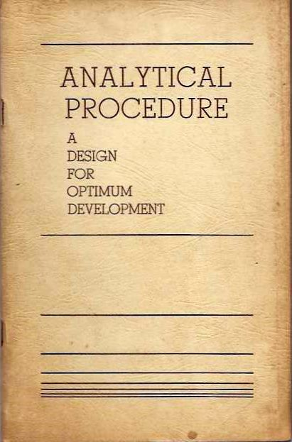 ANALYTICAL PROCEDURE; Design for Optimum Development. Staff of The Dianetic foundation, L. Ron Hubbard.