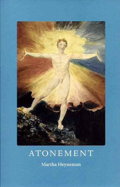 ATONEMENT. Martha Heyneman.