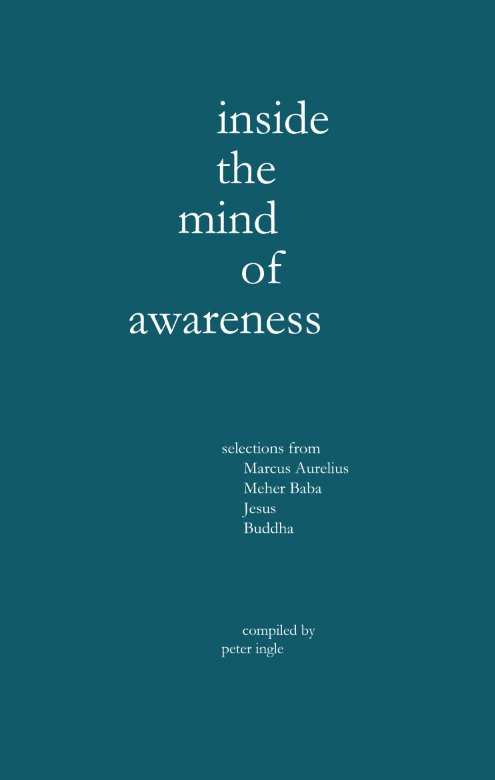 INSIDE THE MIND OF AWARENESS. Peter Ingle.