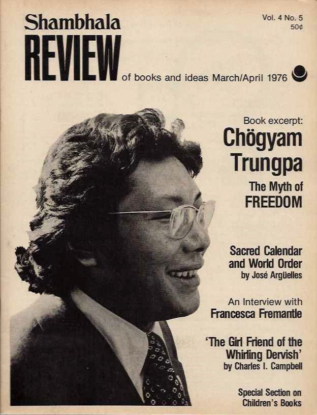 SHAMBHALA REVIEW OF BOOKS AND IDEAS, VOL. 4 NO. 5 MARCH/APRIL 1976. Karl Ray.