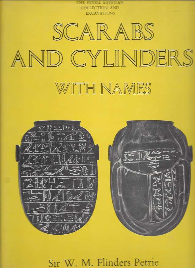 SCARABS AND CYLINDERS WITH NAMES. W. M. Flinders Petrie.