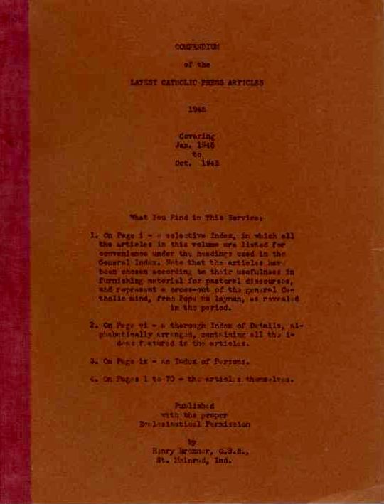 COMPENDIUM OF THE LATEST CATHOLIC PRESS ARTICLES 1945. Henry Brenner.