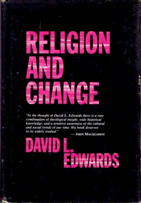 RELIGION AND CHANGE. David L. Edwards.