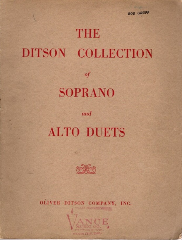 THE DITSON COLLECTION OF SOPRANO AND ALTO DUETS. Oliver Ditson.