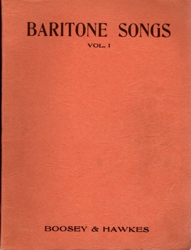 BARITONE SONGS VOL. I; Imperial Edition. Boosey, Hawkes.