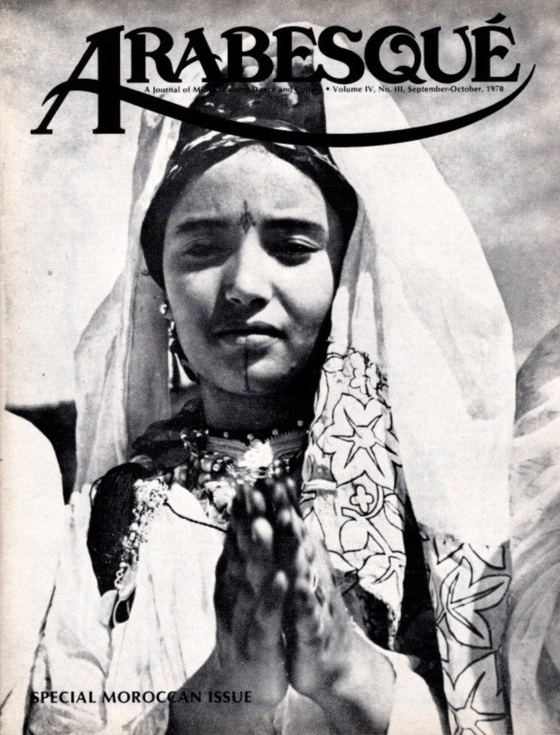 ARABESQUE: A JOURNAL OF MIDDLE EASTERN DANCE AND CULTURE, VOL. IV, NO. III, SEPT.-OCT. 1978. Katherine Janowitz.
