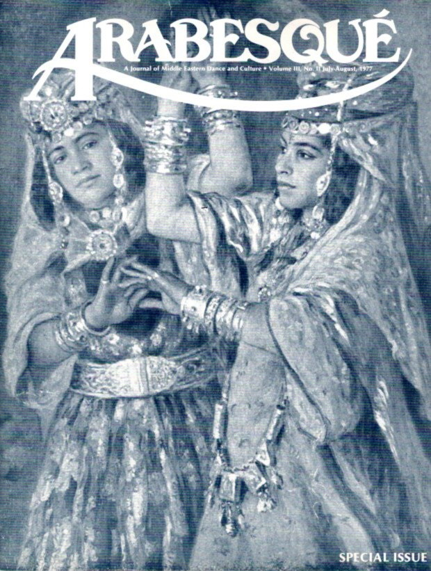 ARABESQUE: A JOURNAL OF MIDDLE EASTERN DANCE AND CULTURE, VOL. III, NO. II, JULY-AUG. 1977. Ibrahim Farrar.