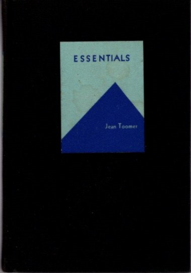 ESSENTIALS. Jean Toomer.