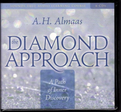 THE DIAMOND APPROACH: A PATH OF INNER DISCOVERY. A. H. Almaas.