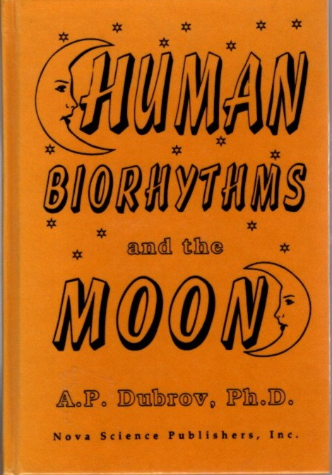HUMAN BIORHYTHMS AND THE MOON. A. P. Dubrov.